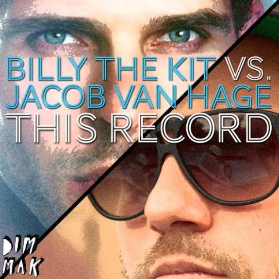 "Billy The Kit & Jacob van Hage Team Up For ""This Record"" On Dim Mak Records"
