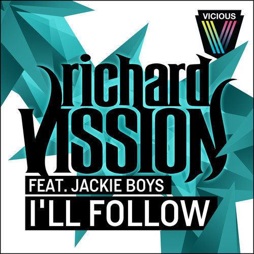 "Richard Vission, Jackie Boys – ""I'll Follow"" Including Angger Dimas & Rektchordz Remix"