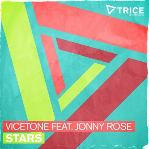 "Vicetone Come With ""Stars"" On Trice Recordings"