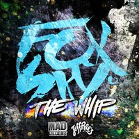 Foxsky – The Whip INCL Remixes ETC!ETC!, The Reef, Vass & Udachi