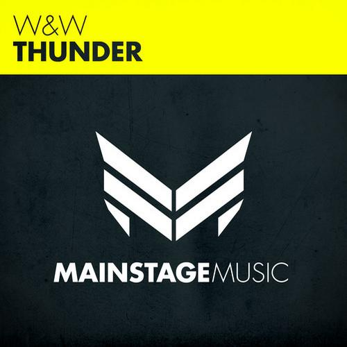 "W&W Release ""Thunder"" On Mainstage Music"