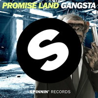"Promise Land's ""Gangsta"" Released on Spinnin"