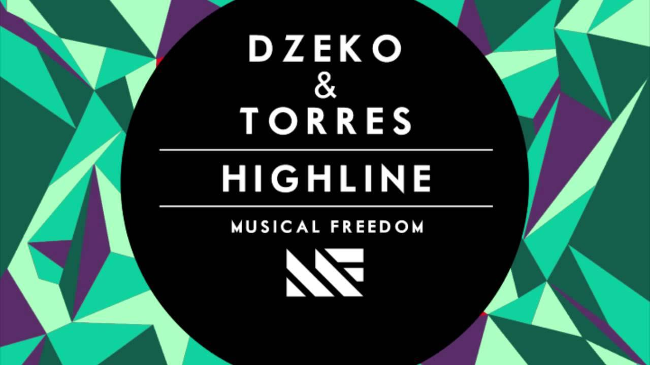 Dzeko & Torres – Highline [December 23 - Musical Freedom Records]