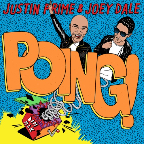 Justin Prime & Joey Dale – POING! [December 10 - Dim Mak Records]
