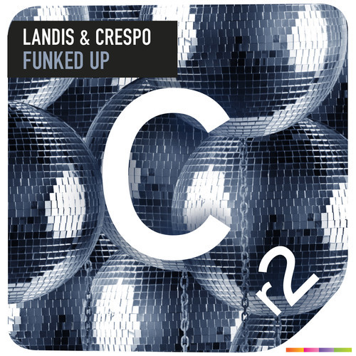 Landis & Crespo – Funked Up [December 17 - Cr2 Records]
