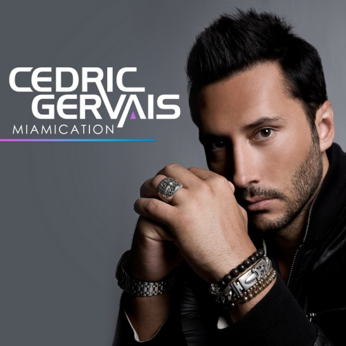 Mix Selection: Cedric Gervais – #Miamication 001