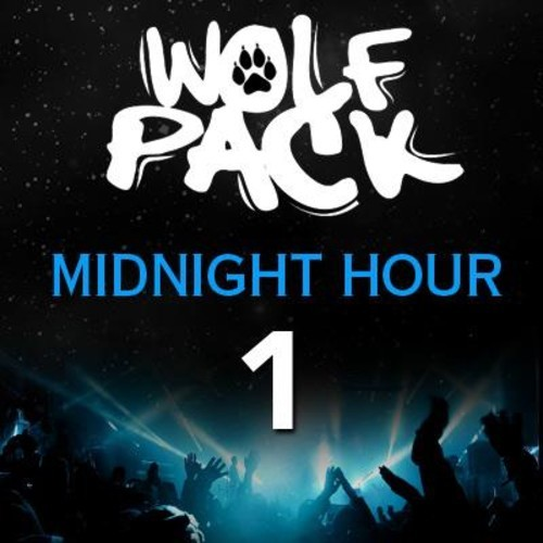 Mix Selection: WolfPack – Midnight Hour 001
