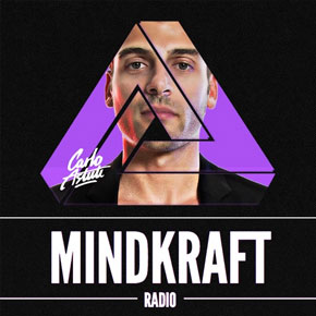 Mix Selection: Carlo Astuti – MINDKRAFT Radio Show #32