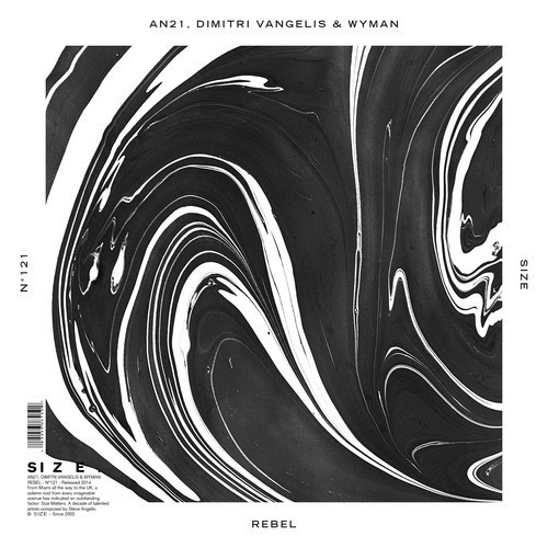 AN21, Dimitri Vangelis & Wyman - Rebel [Size Records]