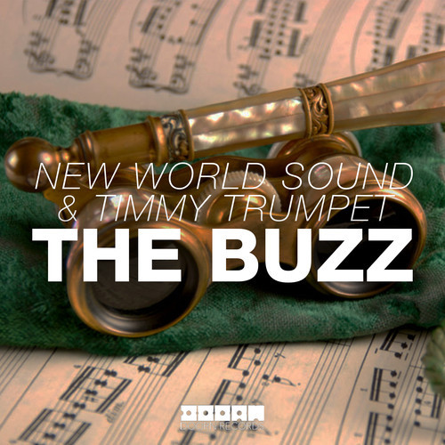 New World Sound & Timmy Trumpet – The Buzz [Doorn Records]