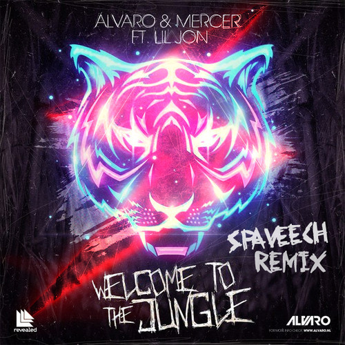 Alvaro & Mercer Ft. Lil' Jon – Welcome To The Jungle (SPAVEECH Remix)
