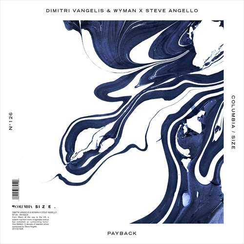 Dimitri Vangelis & Wyman vs. Steve Angello – Payback [April 22 - Size Records]