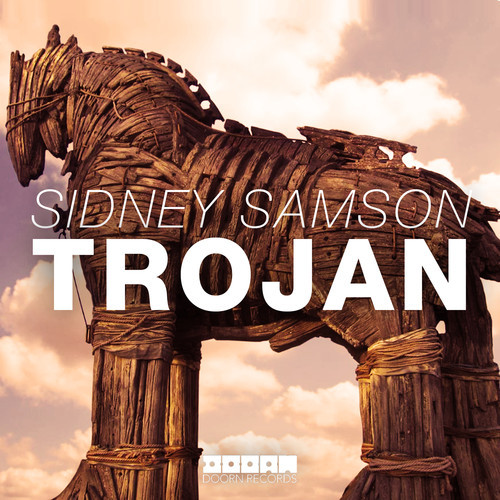 Sidney Samson – Trojan [May 12 - DOORN Records]