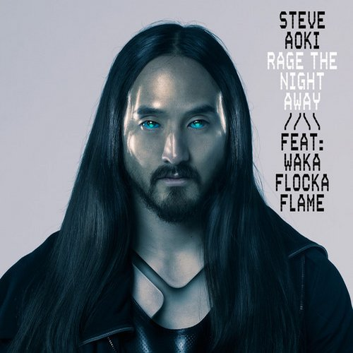 Steve Aoki feat. Waka Flocka Flame – Rage The Night Away [Ultra Music]