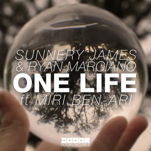 Sunnery James & Ryan Marciano feat. Miri Ben-Ari – One Life [Doorn Records]