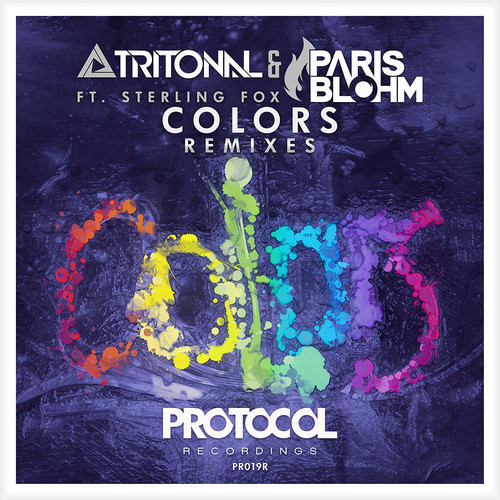 Tritonal & Paris Blohm ft. Sterling Fox- Colors (The Remixes) [Protocol Recordings]