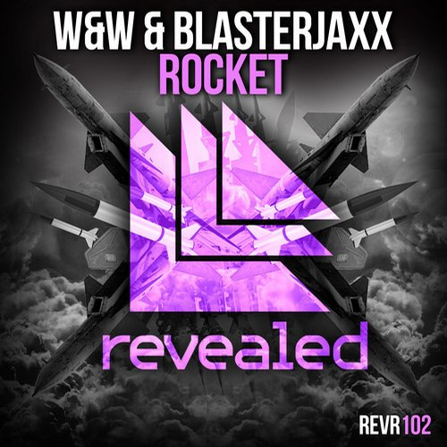 W&W & Blasterjaxx – Rocket [Revealed Recordings]