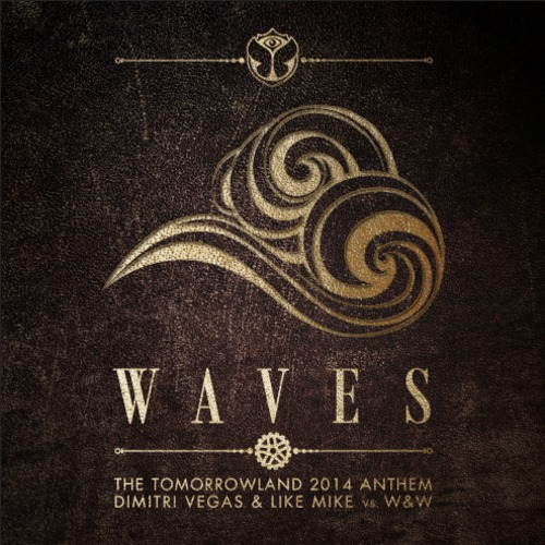 Dimitri Vegas & Like Mike vs. W&W - Waves (Tomorrowland 2014 Anthem) [Smash The House]