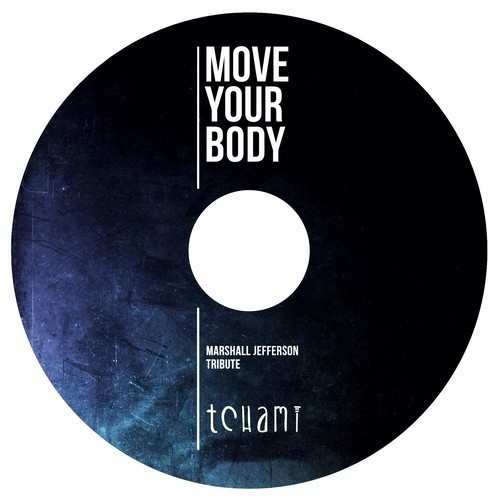 Marshall Jefferson – Move Your Body (Tchami Tribute)