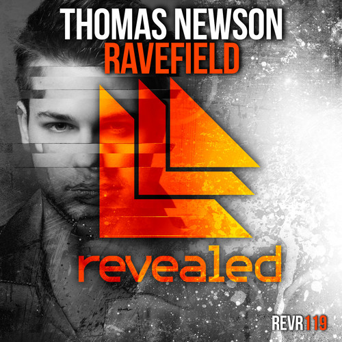 Thomas Newson – Ravefield [August 4 - Revealed Recordings]