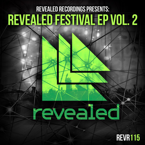 Various – Revealed Recordings Festival EP Vol. 2 [July 14 - Revealed Recordings]