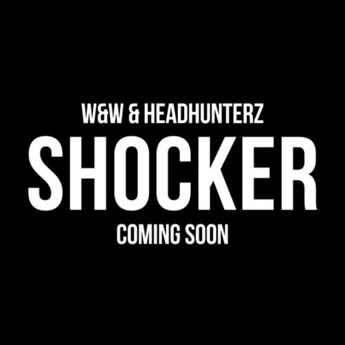 W&W & Headhunterz – Shocker [Coming Soon - Mainstage Music]