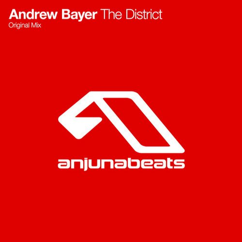 Andrew Bayer – The District [Anjunabeats]