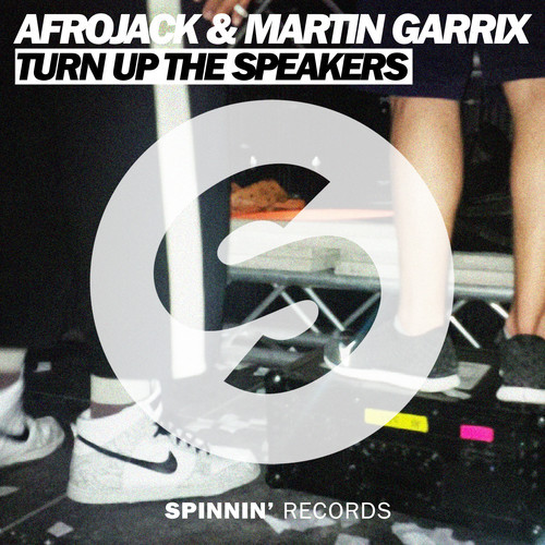 Afrojack & Martin Garrix – Turn Up The Speakers [Spinnin' Records]