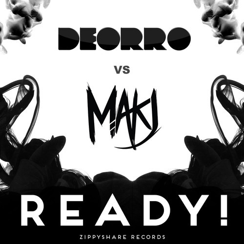Deorro vs. MAKJ – READY!