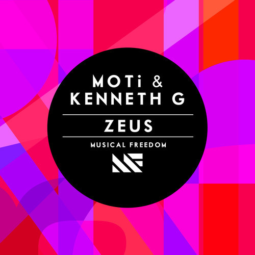 MOTi & Kenneth G – Zeus [Musical Freedom Records]