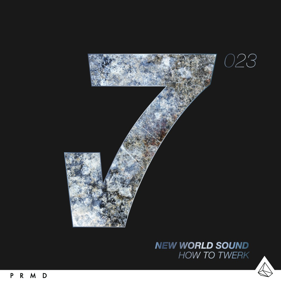 New World Sound – How To Twerk [August 18 - LE7ELS]