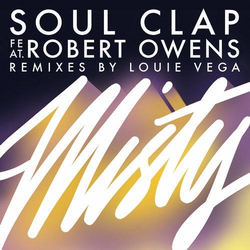 Soul Clap – Misty (feat. Robert Owens) [Soul Clap Records]