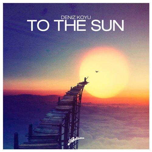 Deniz Koyu – To The Sun [Axtone Records]