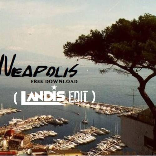 Kaizer – Neapolis (Landis Edit)