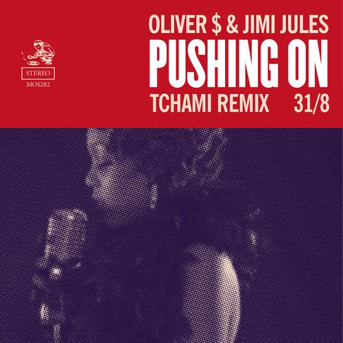 Oliver $ & Jimi Jules – Pushing On (Tchami Remix) [Defected Records]