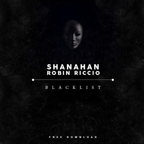 Shanahan & Robin Riccio – Blacklist