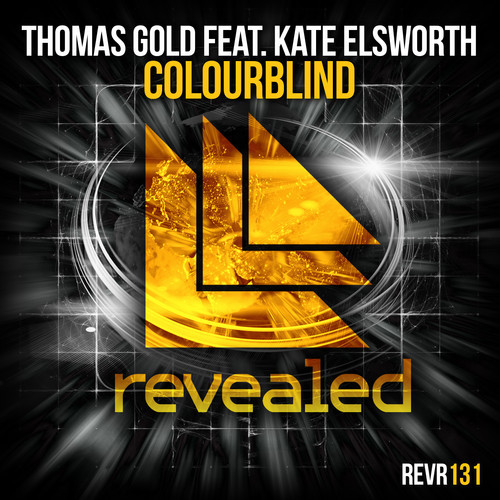 Thomas Gold feat. Kate Elsworth – Colourblind [October 6 - Revealed Recordings]
