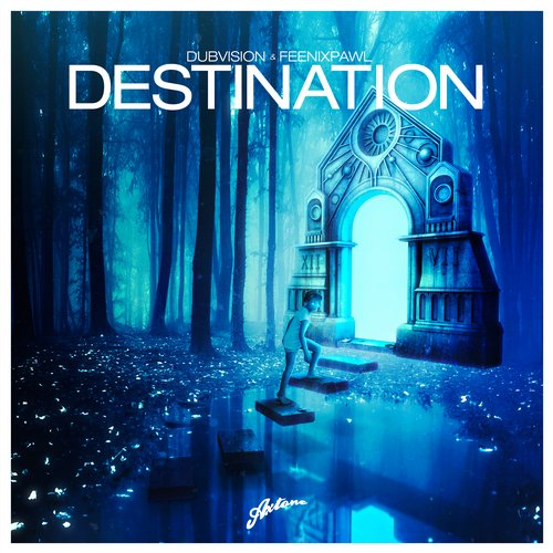 DubVision & Feenixpawl feat. Joe Gil – Destination [Axtone Records]