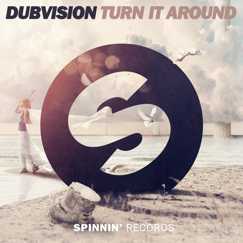 DubVision – Turn It Around [November 10 - Spinnin' Records]