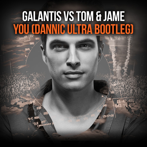 Galantis vs. Tom & Jame - You (Dannic Ultra Bootleg)
