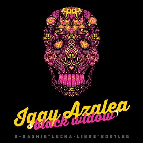 Iggy Azalea Ft. Rita Ora – Black Widow  (D-Rashid – Lucha Libre Bootleg)