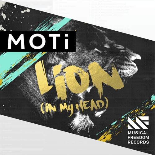 MOTi - Lion (In My Head) [November 17 - Musical Freedom Records]