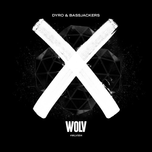Dyro & Bassjackers – X [December 15 – WOLV Records]