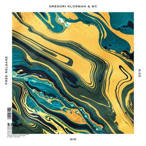 Gregori Klosman & MC – Gig [Size Records]
