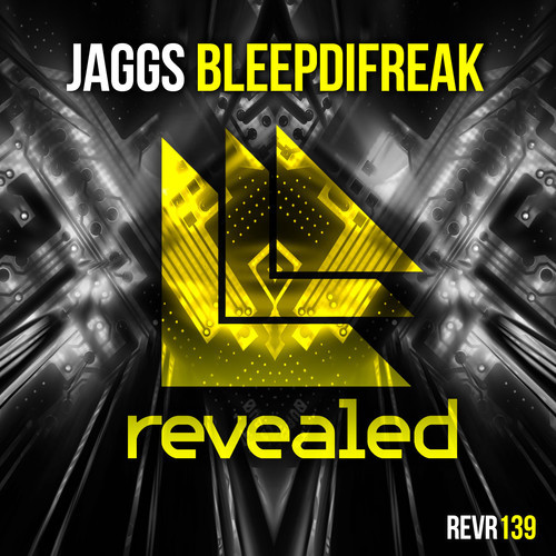 JAGGS – BleepDiFreak [Revealed Recordings]