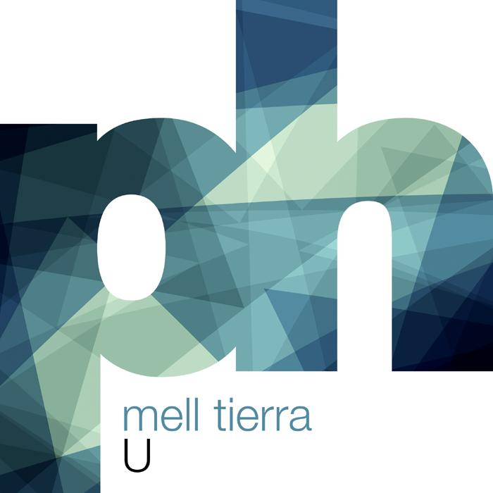 Mell Tierra – U [December 8 – Powerhouse Music]