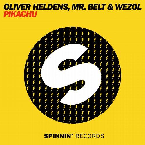 Oliver Heldens, Mr Belt & Wezol – Pikachu [Spinnin' Records]
