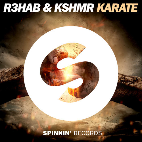 R3hab & KSHMR – Karate [December 15 – Spinnin' Records]