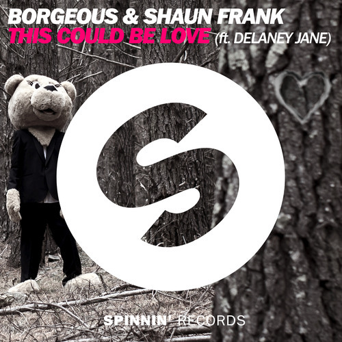 Borgeous & Shaun Frank ft. Delaney Jane – This Could Be Love [Spinnin Records]
