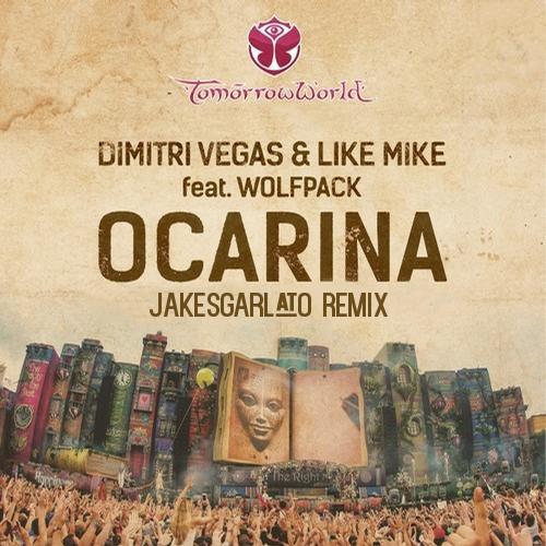 Dimitri Vegas & Like Mike feat. Wolfpack – Ocarina (Jake Sgarlato Remix)